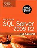 Microsoft SQL Server 2008 R2 Unleashed [With CDROM]   [MS SQL SERVER 2008 R2 UNL-W/CD] [Paperback]