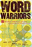 Word Warriors: 35 Women Leaders in the Spoken Word Revolution [Paperback] [2007] Alix Olson, Eve Ensler