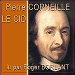 Le Cid   Pierre Corneille