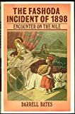 img - for The Fashoda Incident of 1898: Encounter on the Nile by Darrell Bates (1984-01-26) book / textbook / text book