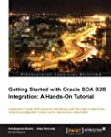 Getting Started with Oracle Soa B2B I...