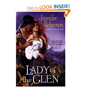 Lady Of The Glen: A Novel of 17Th-Century Scotland and the Massacre of Glencoe by Jennifer Roberson