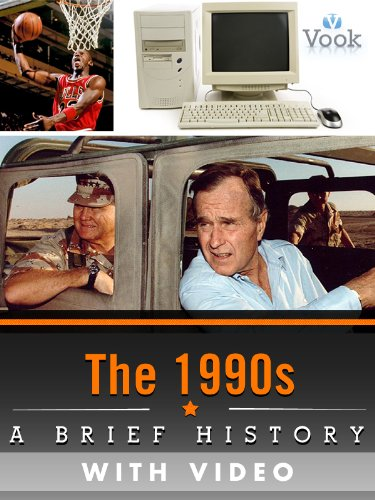 The 1990s: A Brief History (Enhanced Version)