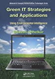 img - for Green IT Strategies and Applications: Using Environmental Intelligence (Advanced & Emerging Communications Technologies) book / textbook / text book