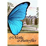 Of Moths and Butterfliesby V.R. Christensen