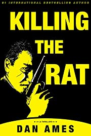 Killing The Rat (An Organized Crime Thriller)