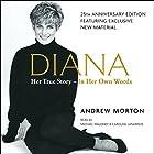 Diana: Her True Story - in Her Own Words Hörbuch von Andrew Morton Gesprochen von: Michael Maloney, Caroline Langrishe