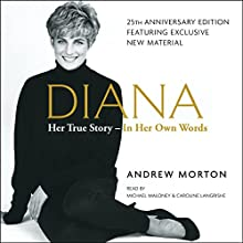 Diana: Her True Story - in Her Own Words Audiobook by Andrew Morton Narrated by Michael Maloney, Caroline Langrishe