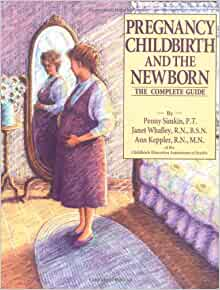 Pregnancy childbirth and the newborn book