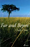 img - for Far and Beyon' by Dow, Unity (2012) Paperback book / textbook / text book