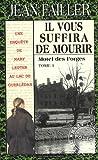 echange, troc Jean Failler - Pack Il vous suffira de mourir : Tome 1 : Motel des Forges ; Tome 2 : Le brame du cerf