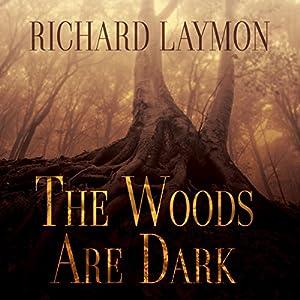The Woods Are Dark Audiobook