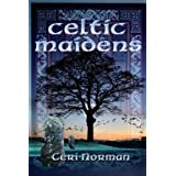 Celtic Maidensby Ceri Norman
