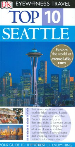 DK Eyewitness Travel Guide to Seattle Top 10