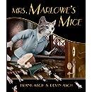 Mrs. Marlowe's Mice