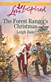 The Forest Rangers Christmas (Love Inspired)