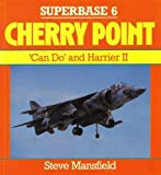 Cherry Point: Can Do and Harrier II - Superbase 6