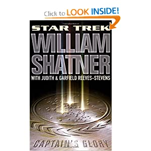 Captain's Glory (Star Trek) by William Shatner, Garfield Reeves-Stevens and Judith Reeves-Stevens