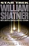 Captain's Glory (Star Trek) (0743453433) by Shatner, William