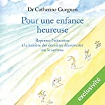 Pour une enfance heureuse | Catherine Gueguen