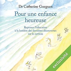 Pour une enfance heureuse | Livre audio
