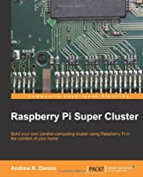 Raspberry Pi Super Cluster Front Cover
