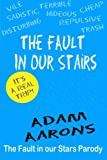 img - for The Fault in Our Stairs: The Fault in Our Stars Parody book / textbook / text book