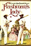 Flashman's Lady (0394501357) by George MacDonald Fraser
