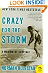 Crazy for the Storm: A Memoir of Surv...