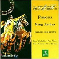King Arthur (Les Arts Florissants, William Christie)