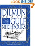 Dilmun and its Gulf Neighbours