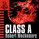 Cherub: Class A (       UNABRIDGED) by Robert Muchamore Narrated by Simon Scardifield