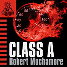 Cherub: Class A Audiobook by Robert Muchamore Narrated by Simon Scardifield