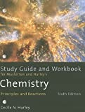 img - for Study Guide and Workbook for Masterton/Hurley's Chemistry: Principles and Reactions, 6th book / textbook / text book