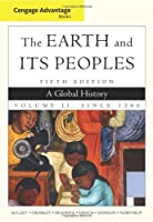 Cengage Advantage Books The Earth and Its by Bulliet