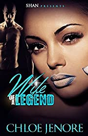 Wife of A  Legend (Wife of  a Legend Book 1)