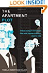 The Apartment Plot: Urban Living in A...