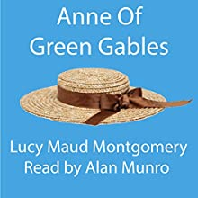 Anne of Green Gables Audiobook by Lucy Maud Montgomery Narrated by Alan Munro