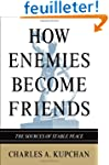 How Enemies Become Friends - The Sour...