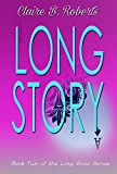 Long Story (The Long Gone Series Book 2)