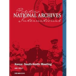 Korea: South-North Meeting [Korean Propaganda]
