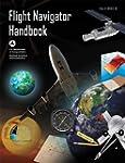 Flight Navigator Handbook (English Ed...