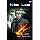 Chasers (Being Human, Book 2) ~ Mark Michalowski