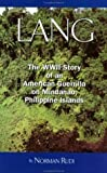 img - for Lang: The WWII Story of an American Guerilla on Mindanao, Philippine Islands by Rudi, Norman (2003) Paperback book / textbook / text book