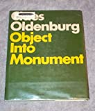 Claes Oldenburg: Object Into Monument.