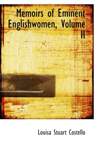 Memoirs of Eminent Engländerinnen, Band II