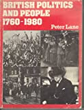 British Politics and People, 1760-1980 (0435315501) by Lane, Peter