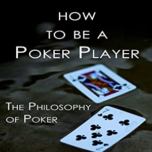 How to Be a Poker Player Audiobook