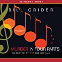 Murder in Four Parts: A Dan Rhodes Mystery Audiobook by Bill Crider Narrated by George Guidall