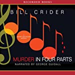 Murder in Four Parts: A Dan Rhodes Mystery (       UNABRIDGED) by Bill Crider Narrated by George Guidall